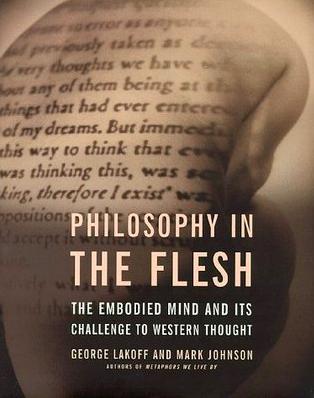 Philosophy in the Flesh